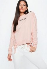 Missguided pink lets go slogan lace up sweatshirt