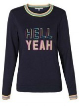 Oliver Bonas Hell Yeah Embroidered Navy Jumper / blue slogan jumpers